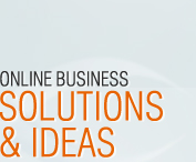 Onlline business solutions and ideas